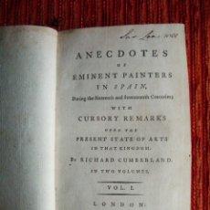 Libros antiguos: 1782-ANÉCDOTAS DE PINTORES ESPAÑOLES.SIGLOS XVI Y XVII.GRECO.MURILLO.VELAZQUÉZ.REYES DE ESPAÑA.ORIGI. Lote 46121601