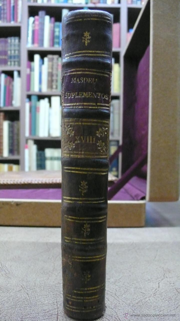 Libros antiguos: HISTORIA CRITICA DE ESPAÑA,Y DE LA CULTURA ESPAÑOLA TOMO XVIII. MASDEU, D. Juan Francisco de. (1797) - Foto 2 - 46182438