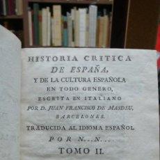 Libros antiguos: HISTORIA CRITICA DE ESPAÑA, Y DE LA CULTURA ESPAÑOLA EN TODO GENERO. TOMO II, ESPAÑA ROMANA. (1787).. Lote 46182739
