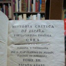 Libros antiguos: HISTORIA CRITICA DE ESPAÑA, Y DE LA CULTURA ESPAÑOLA. TOMO XII. ESPAÑA ÁRABE LIBRO I. (1793). Lote 46184145