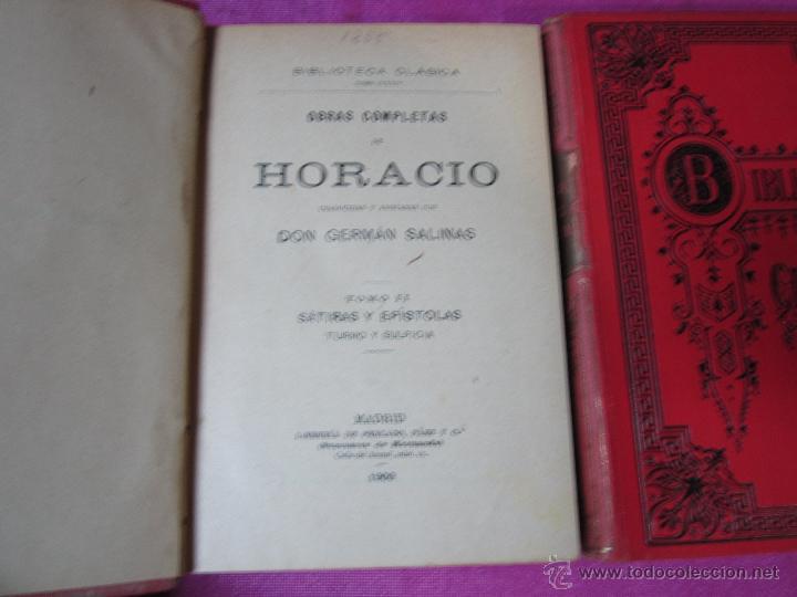 Libros antiguos: OBRAS COMPLETAS DE HORACIO 2 TOMOS BIBLIOTECA CLASICA AÑO 1909 .E12 - Foto 3 - 46195199
