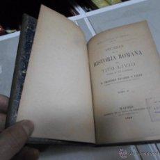 Libros antiguos: BIBLIOTECA CLASICA, TITO LIVIO, DECADAS DE H. ROMANA, T-II, CXII, 1888. Lote 46208997