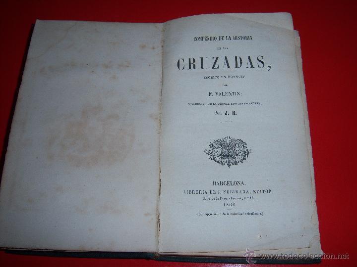 Libros antiguos: HISTORIA DE LAS CRUZADAS - Foto 2 - 46221500