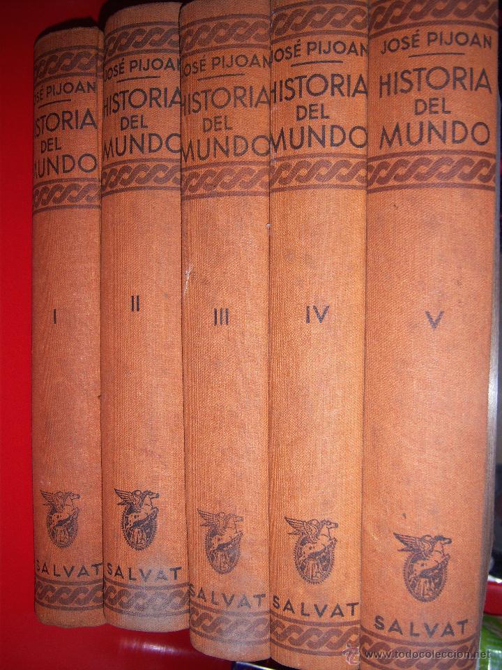 HISTORIA DEL MUNDO. POR JOSE PIJOAN. 5 TOMOS (Libros antiguos (hasta 1936), raros y curiosos - Historia Antigua)