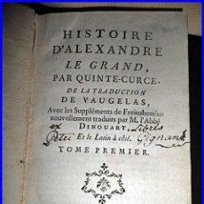 Libros antiguos: AÑO 1760. HISTORIA DE ALEJANDRO MAGNO.. Lote 46304290