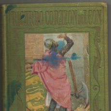 Libros antiguos: RICARDO CORAZON DE LEON .- MANUEL VALLVE .- EDITORIAL ARALUCE Nº 25 .- 1934. Lote 46510531