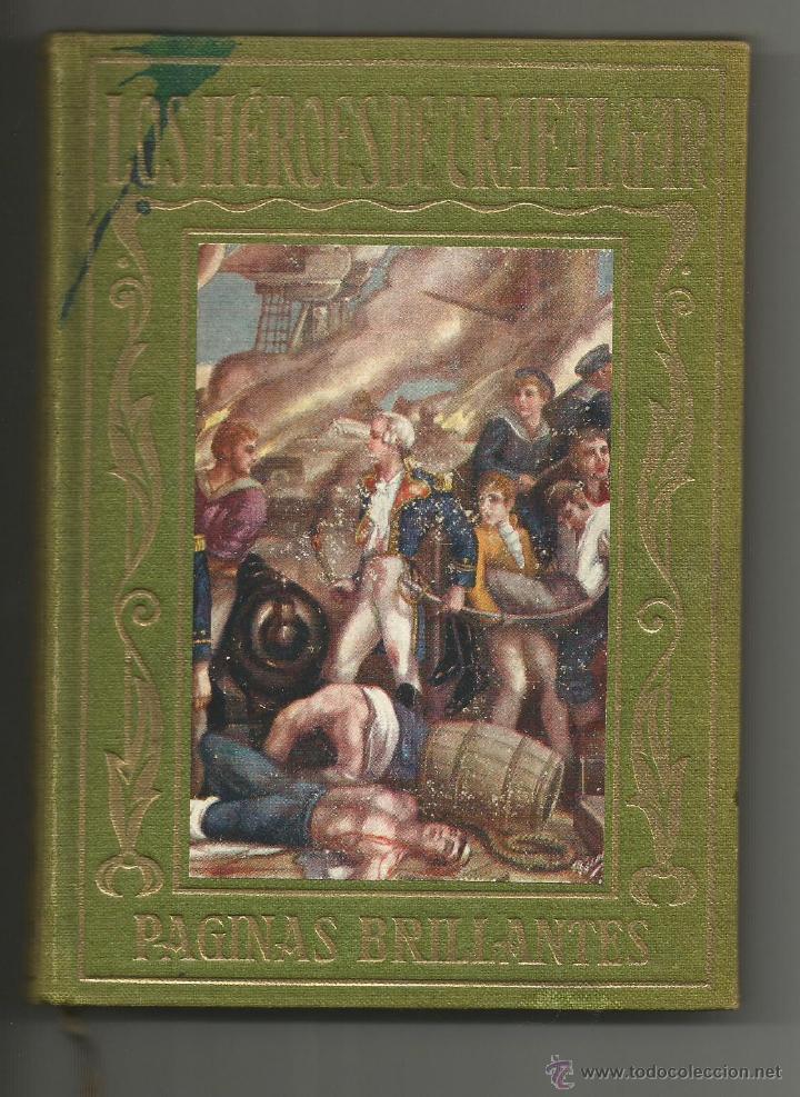 LOS HEROES DE TRAFALGAR .- JOSE BAEZA .- EDITORIAL ARALUCE Nº 8 .- 1930 (Libros antiguos (hasta 1936), raros y curiosos - Historia Antigua)
