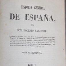 Livros antigos: HISTORIA GENERAL ESPAÑA LAFUENTE 15 VOLÚMENES BIOGRAFIA AUTOR RETRATO 1866. Lote 46677546