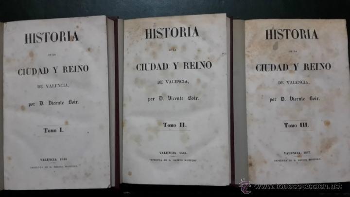 Libros antiguos: HISTORIA DE LA CIUDAD Y REINO DE VALENCIA - Foto 2 - 46774371