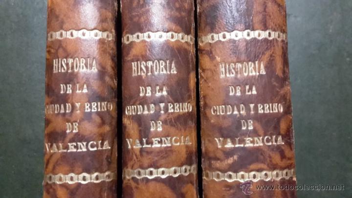 Libros antiguos: HISTORIA DE LA CIUDAD Y REINO DE VALENCIA - Foto 4 - 46774371