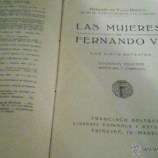 Alte Bücher - LAS MUJERES DE FERNANDO VII, MARQUES DE VILLA URRUTIA - 46956486