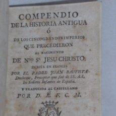 Alte Bücher - COMPENDIO DE LA HISTORIA ANTIGUA DUCHESNE IMPERIOS MAPA DEL MUNDO 1796 - 47102789
