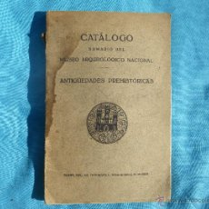Libros antiguos: ANTIGUO CATALOGO MUSEO ARQUEOLOGICO NACIONAL ANTIGUEDADES PREHISTORICAS . Lote 47265374