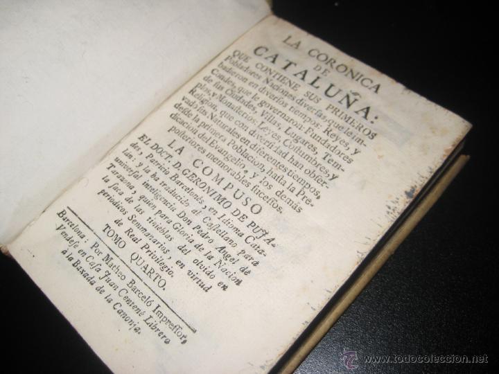 Libros antiguos: La coronica de Cataluña - geronimo pujades - traducido por pedro angel tarazona - 1790 - Foto 2 - 47297229