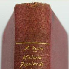 Libros antiguos: L-839. HISTORIA POPULAR DE CATALUNYA. VOLUM II. ALFONS ROURE. 18 LLAMINES. ANYS 20.. Lote 47531951
