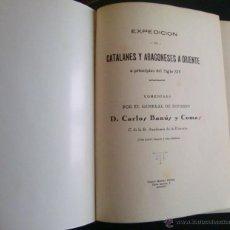 Libros antiguos: EXPEDICIÓN DE CATALANES Y ARAGONESES A ORIENTE A PRINCIPIOS DEL SIGLO XIV. 1927.. Lote 47545297