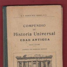 Libros antiguos: COMPENDIO DE HISTORIA UNIVERSAL EDAD ANTIGUA-SEXTA EDICION-LIBRERIA RELIGIOSA-1925-BARCELONA-LH29. Lote 47583916