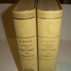 Libri antichi: DOS TOMOS...I Y II...HISTORIA DE ORIENTE......AÑOS 1.927 Y 1.928.....CON INFINIDAD DE GRABADOS.. Lote 47824761