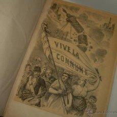 Libros antiguos: LIBRO TAPAS DE PIEL..LA COMMUNE DE PARIS Y PROCESO DE LA COMMUNE....AÑO 1.871. Lote 47826788