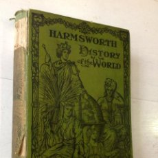 Libros antiguos: HARMSWORTH, HISTORY OF THE WORLD -. Lote 47830192