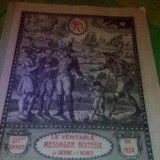 Libros antiguos: LIBRO ANUAL LE MESSAGER BOITEUX 1924 - ALMANACH SUISSE ROMAND DE BERNE ET VEVET.( REVISTA). Lote 47832918