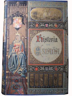 Libros antiguos: HISTORIA GENERAL DE ESPAÑA (18 volúmenes) CANÓVAS DEL CASTILLO Antonio (dir) 1892 - Foto 3 - 48376108
