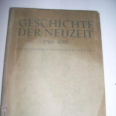 Libros antiguos: HISTORIA DE LA ERA MODERNA 1789-1870 ESCRITO EN ALEMÁN. Lote 48413945