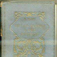 Libros antiguos: MORET : DE LOS CLANES A LOS IMPERIOS (LA EVOLUCIÓN DE LA HUMANIDAD, 1925) . Lote 48606352