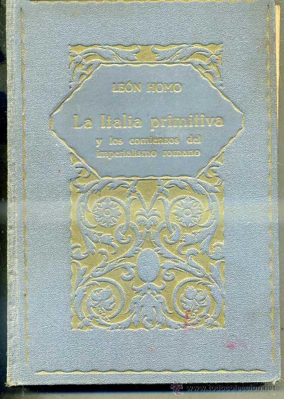 HOMO : LA ITALIA PRIMITIVA (LA EVOLUCIÓN DE LA HUMANIDAD, 1926) (Libros antiguos (hasta 1936), raros y curiosos - Historia Antigua)
