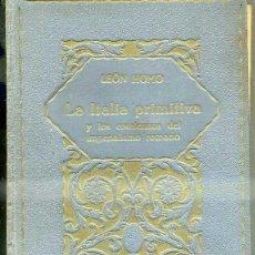 Libros antiguos: HOMO : LA ITALIA PRIMITIVA (LA EVOLUCIÓN DE LA HUMANIDAD, 1926) . Lote 48606390