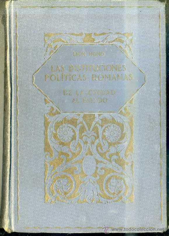 HOMO : INSTITUCIONES POLÍTICAS ROMANAS (LA EVOLUCIÓN DE LA HUMANIDAD, 1928) (Libros antiguos (hasta 1936), raros y curiosos - Historia Antigua)