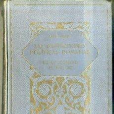 Libros antiguos: HOMO : INSTITUCIONES POLÍTICAS ROMANAS (LA EVOLUCIÓN DE LA HUMANIDAD, 1928) . Lote 48606418