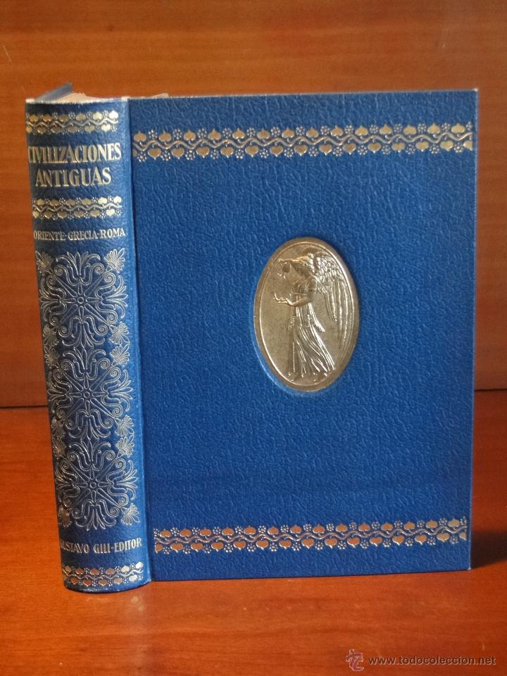 CIVILIZACIONES ANTIGUAS ORIENTE GRIEGA Y ROMANA.-HUNGER, J. Y LAMER, H. (Libros antiguos (hasta 1936), raros y curiosos - Historia Antigua)