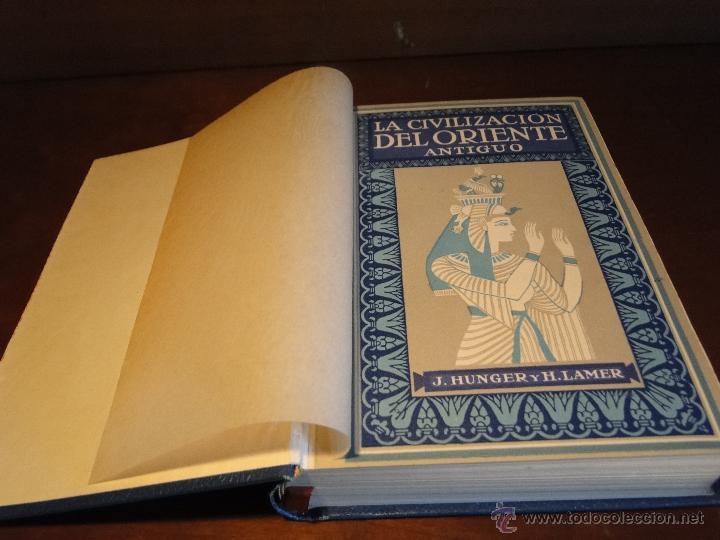 Libros antiguos: CIVILIZACIONES ANTIGUAS ORIENTE GRIEGA Y ROMANA.-HUNGER, J. y LAMER, H. - Foto 2 - 133687034