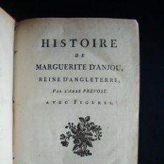 Libros antiguos: 1784-HISTORIA DE MARGARITA DE ANJOU.REINA INGLATERRA.ENRIQUE IV.ABBE PREVOST.DOS GRABADOS.ORIGINAL. Lote 48743317
