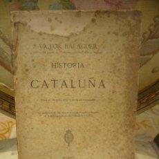 Libros antiguos: HISTORIA DE CATALUÑA, DE VICTOR BALAGUER. TOMO III. IMPRENTA Y FUNDICION DE M. TELLO 1.886.. Lote 48781023