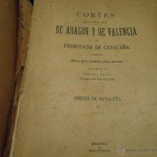 Libros antiguos: HISTORIA CORTES ARAGON VALENCIA CATALUÑA DEL AÑO 1331 AL 1358 . Lote 49345890