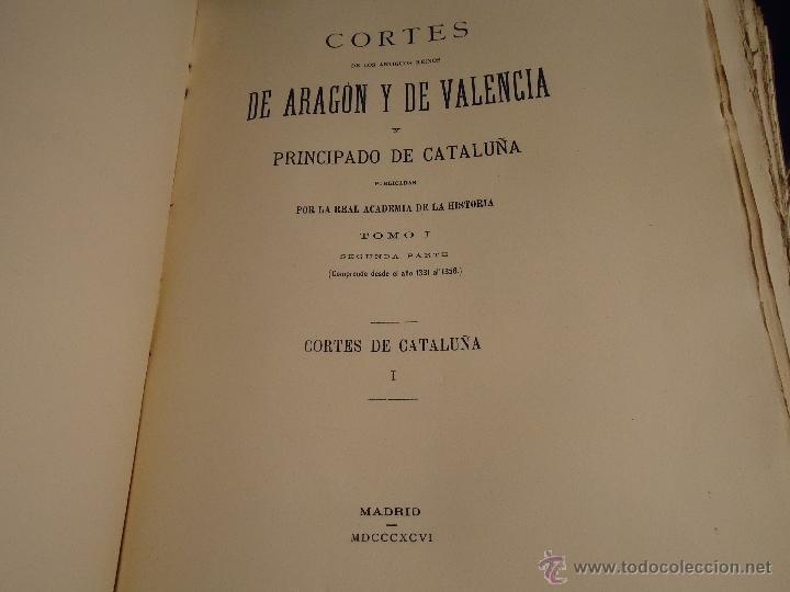 Libros antiguos: HISTORIA CORTES ARAGON VALENCIA CATALUÑA DEL AÑO 1331 AL 1358 - Foto 2 - 49345890