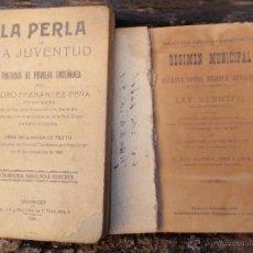Libros antiguos: 2 LIBROS LA PERLA DE LA JUVENTUD Y REGIMEN MUNICIPAL. Lote 49434893