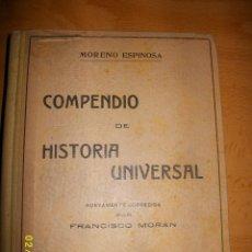 Libros antiguos: COMPENDIO DE HISTORIA UNIVERSAL DISTRIBUIDO EN LECCIONES 19... Lote 49641223