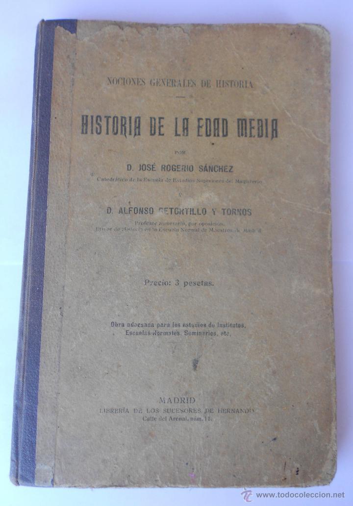 3 LIBROS. HISTORIA EDAD ANTIGUA-HISTORIA EDAD MEDIA-HISTORIA EDAD MODERNA DE A. RETORTILLO Y TORNOS (Libros antiguos (hasta 1936), raros y curiosos - Historia Antigua)