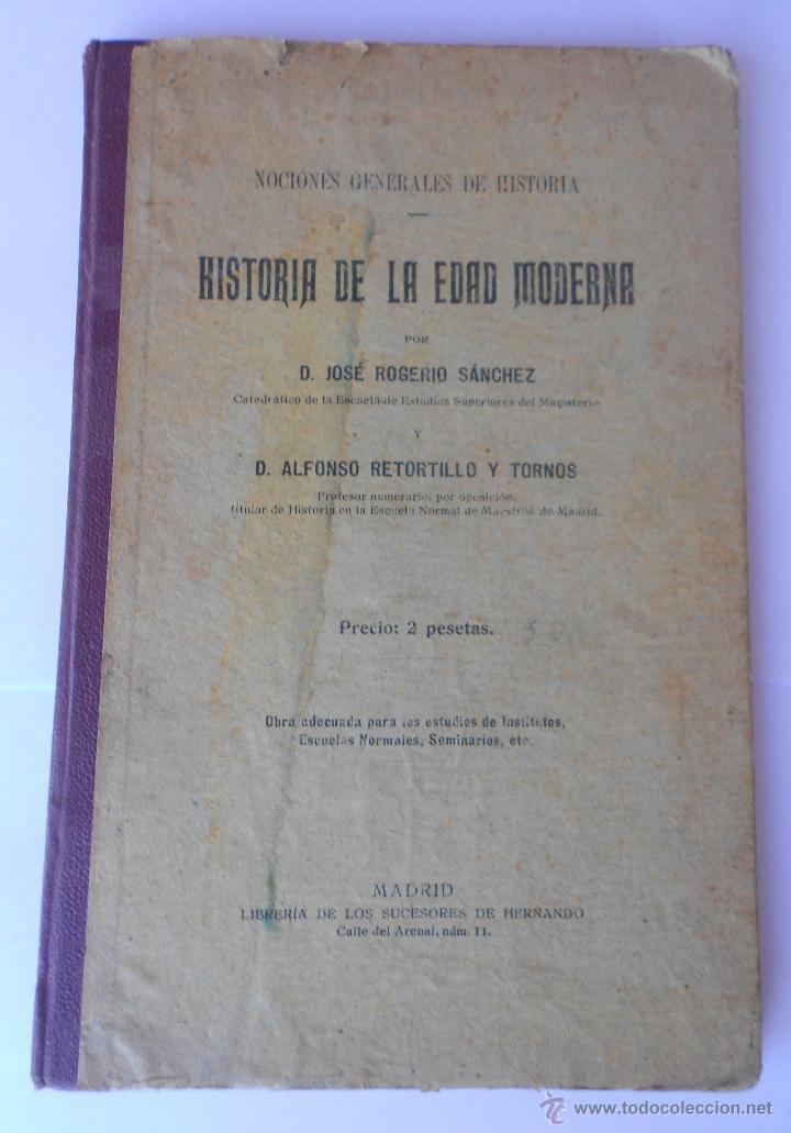 Libros antiguos: 3 libros. HISTORIA EDAD ANTIGUA-HISTORIA EDAD MEDIA-HISTORIA EDAD MODERNA DE A. RETORTILLO Y TORNOS - Foto 2 - 49699832