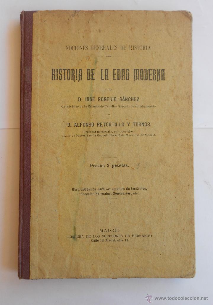 Libros antiguos: 3 libros. HISTORIA EDAD ANTIGUA-HISTORIA EDAD MEDIA-HISTORIA EDAD MODERNA DE A. RETORTILLO Y TORNOS - Foto 3 - 49699832
