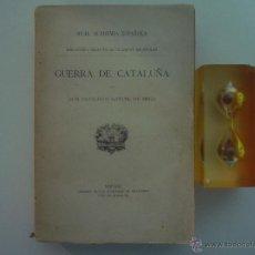 Libros antiguos: FRANCISCO MANUEL DE MELO. MOVIMIENTOS,SEPARACIÓN Y GUERRA DE CATALUÑA. 1912. Lote 49867874
