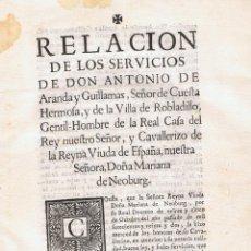 Old books - RELACIÓN DE LOS SERVICIOS DE DON ANTONIO DE ARANDA Y GUILLAMAS - 49921308