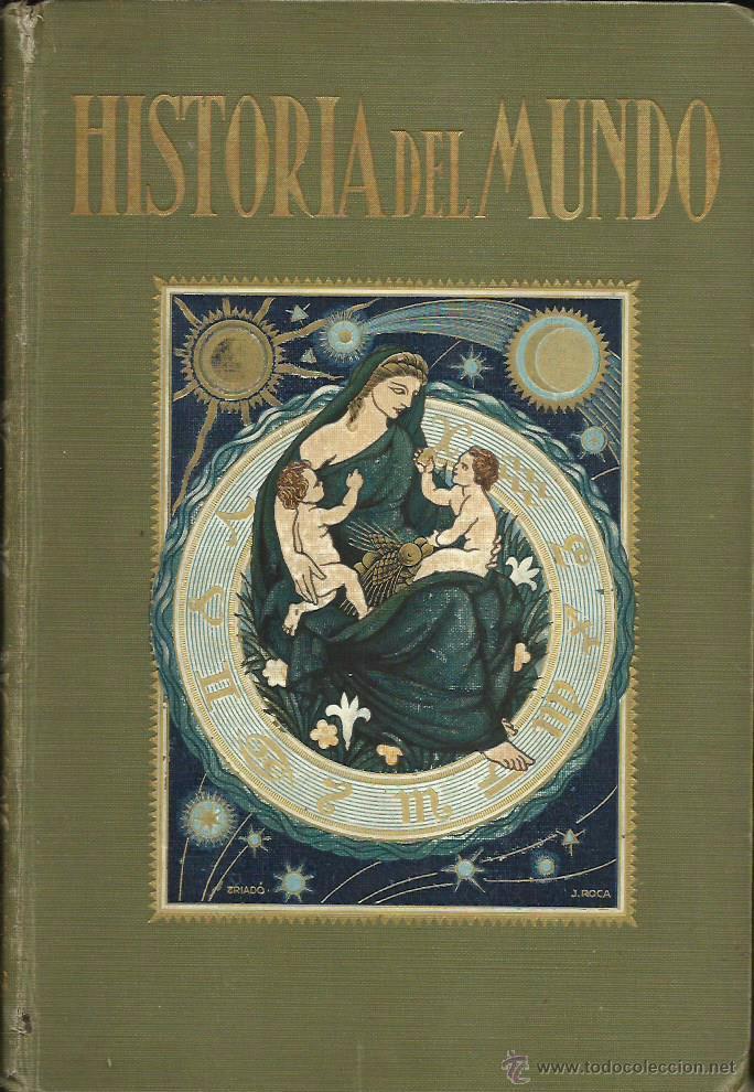 HISTORIA DEL MUNDO. TOMO I, POR JOSÉ PIJOÁN. (SALVAT EDITORES, BARCELONA, 1926) (Libros antiguos (hasta 1936), raros y curiosos - Historia Antigua)