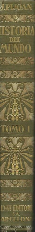 Libros antiguos: HISTORIA DEL MUNDO. TOMO I, por José PIJOÁN. (Salvat Editores, Barcelona, 1926) - Foto 3 - 49981910