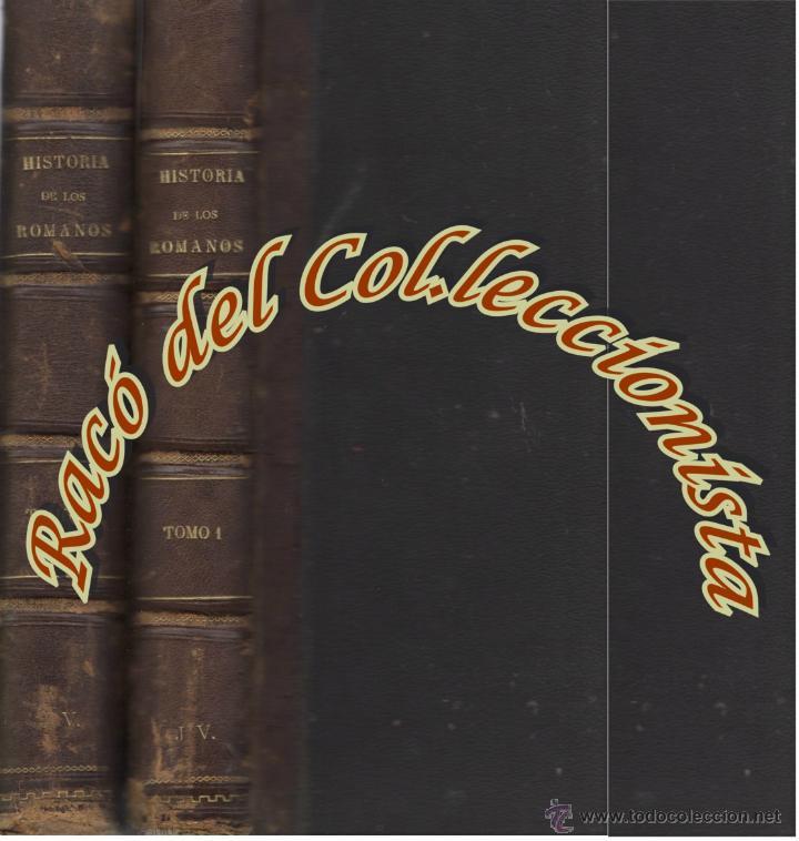 HISTORIA DE LOS ROMANOS (2 TOMOS) , VICTOR DURUY, EDITORIAL MONTANER Y SIMON, 1888 (Libros antiguos (hasta 1936), raros y curiosos - Historia Antigua)
