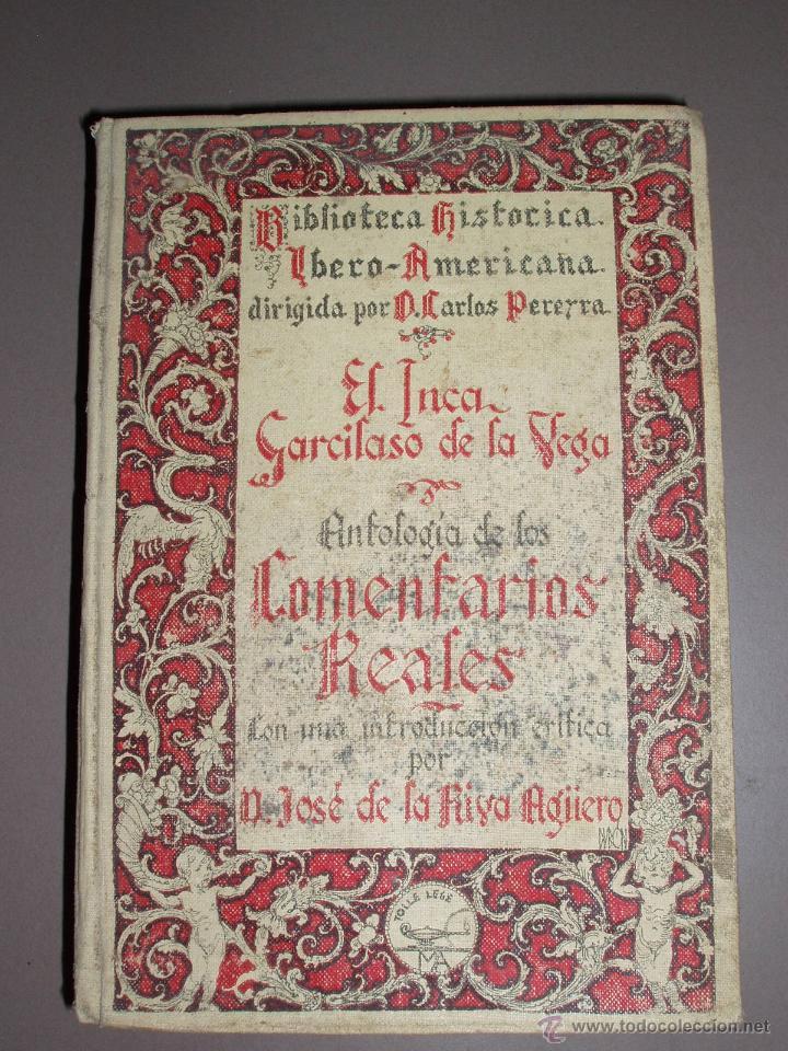 ANTOLOGÍA DE LOS COMENTARIOS REALES 1929 (GARCILASO DE LA VEGA) (Libros antiguos (hasta 1936), raros y curiosos - Historia Antigua)