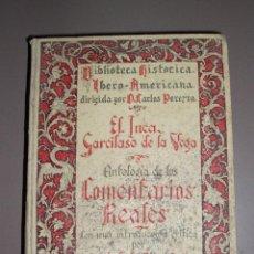 Libros antiguos: ANTOLOGÍA DE LOS COMENTARIOS REALES 1929 (GARCILASO DE LA VEGA). Lote 50114966